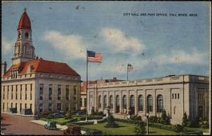 City Hall and Post Office, Fall River, Mass.