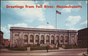 U.S. Post Office and Custom House, Fall River, Massachusetts