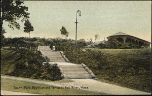 South Park pavilion and terrace, Fall River, Mass.