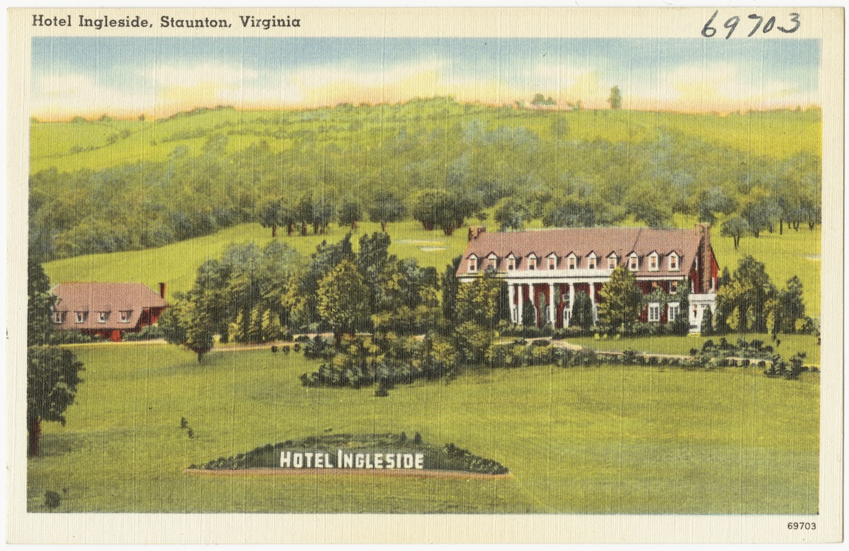 Hotel Ingleside, Staunton, Virginia