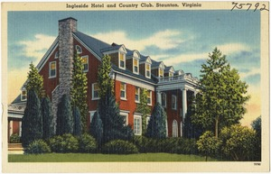 Ingleside Hotel and Country Club, Staunton, Virginia