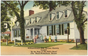 """Williamsburg's most ancient hostelry located """"At the sign of the bull's head"""" (The Bland-Wetherburn House)"""