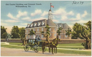 Old Capitol Building and Colonial Coach, Williamsburg, Va.