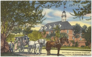 Old Capitol and Colonial Coach and four, Williamsburg, Va.