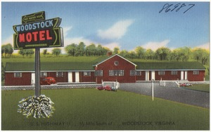 Woodstock Motel, U.S. Highway 11... 1/2 mile south of... Woodstock, Virginia