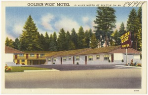 Golden-West Motel, 10 miles north of Seattle on 99