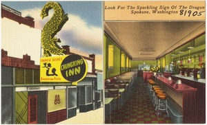 Chung King Inn, look for sparkling sign of the dragon, Spokane, Washington
