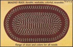 Braided rugs, durable, washable, colorful, reversible. Range of sizes and colors for all needs.