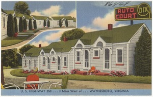 Auto Court, U.S. Highway 250... 3 miles west of... Waynesboro, Virginia