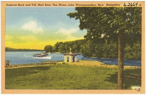 Endicott Rock and U.S. Mail Boat, The Weirs, Lake Winnipesaukee, N.H.