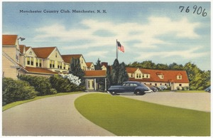 Manchester Country Club, Manchester, N.H.