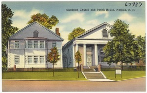 Unitarian Church and Parish House, Nashua, N.H.