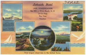 Lakeside Hotel, Lake Winnipesaukee, Box 903 -- Weirs Beach, N.H., let us help plan your vacation.  Third largest inland lake in the United States.