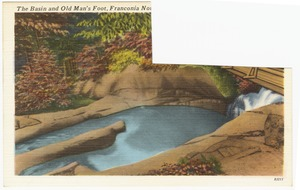 The Basin and Old Man's Foot, Franconia, No[tch, N.H.]