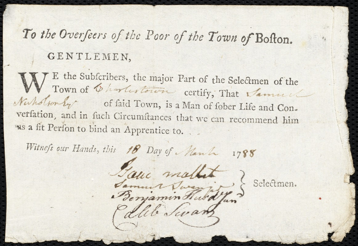 Document of indenture: Servant: Drew, Catharine. Master: Nicholson, Samuel. Town of Master: Charlestown. Selectmen of the town of Charlestown autograph document signed to the Overseers of the Poor of the town of Boston: Endorsement Certificate for Samuel Nicholson.