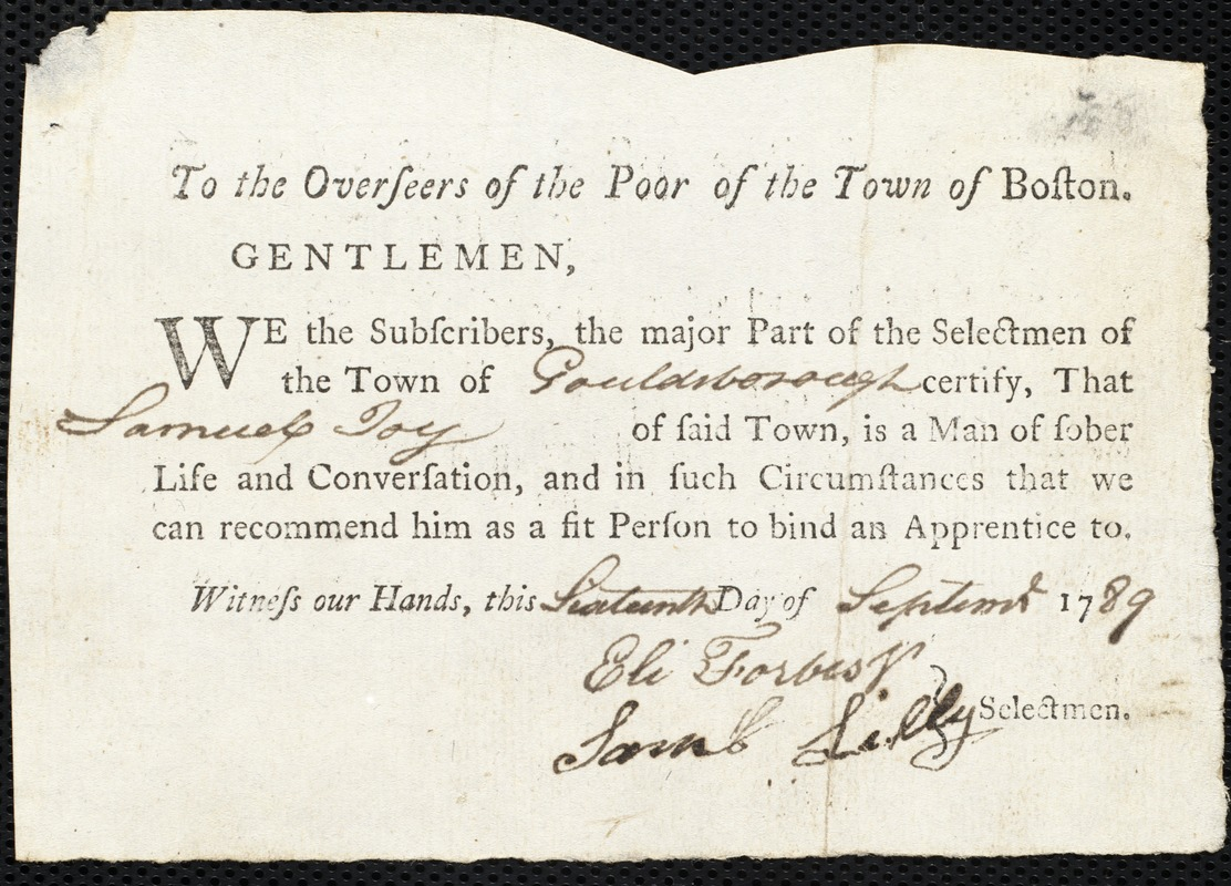 Document of indenture: Servant: Negars, Rhode. Master: Joy, Samuel. Town of Master: Goldsborough. Selectmen of the town of Goldsborough autograph document signed to the Overseers of the Poor of the town of Boston: Endorsement Certificate for Samuel Joy.