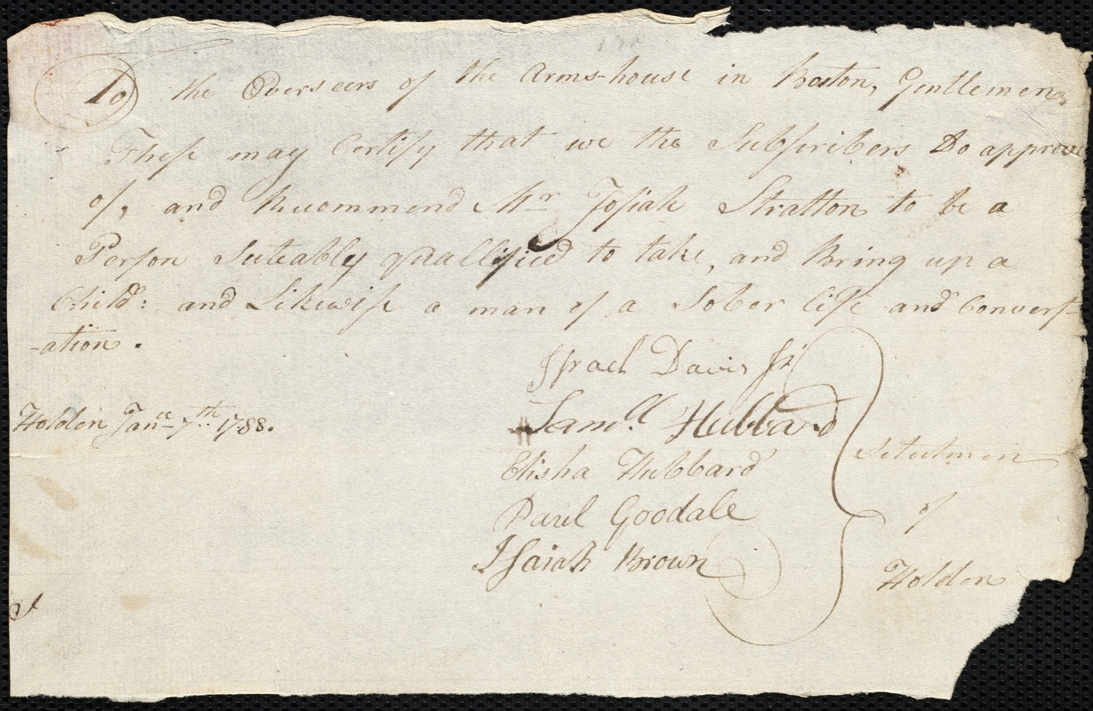 Document of indenture: Servant: Roberts, Patty. Master: Stratton, Josiah. Town of Master: Holden. Selectmen of the town of Holden autograph document signed to the Overseers of the Poor of the town of Boston: Endorsement Certificate for Josiah Stratton.