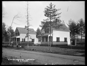 Clinton Sewerage, W. A. Fuller's houses (front), on the east side of High Street, from the west, Lancaster, Mass., Nov. 7, 1898