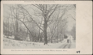 Old Cotton Duck Mill, Billings St., looking west, Sharon, Mass.