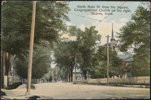 North Main St. from the square, Congregational Church on the right, Sharon, Mass.