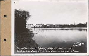 Connecticut River highway bridge at Windsor Locks, looking downstream from east shore, Connecticut River, Conn., Oct. 22, 1929