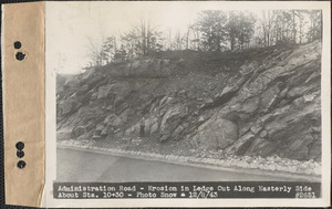 Administration Road, erosion in ledge cut along easterly side about station 10+30, Quabbin Reservoir, Mass., Dec. 8, 1943