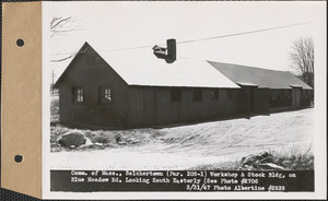 Commonwealth of Massachusetts, workshop and stock building on Blue Meadow Road, looking southeasterly, Belchertown, Mass., Mar. 31, 1947