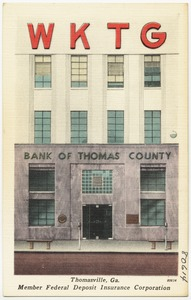Bank of Thomas County, Thomasville, Ga., member Federal Deposit Insurance Corporation