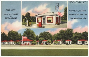 Pine View Motor Court & Restaurant, on U.S. 17, 10 miles north of Ga. Fla. Line, P.O. Woodbine, Ga.