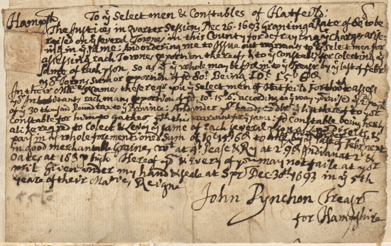 To the Selectmen and Constables of Hatfield, granting a rate, signed by John Pynchon, 1693