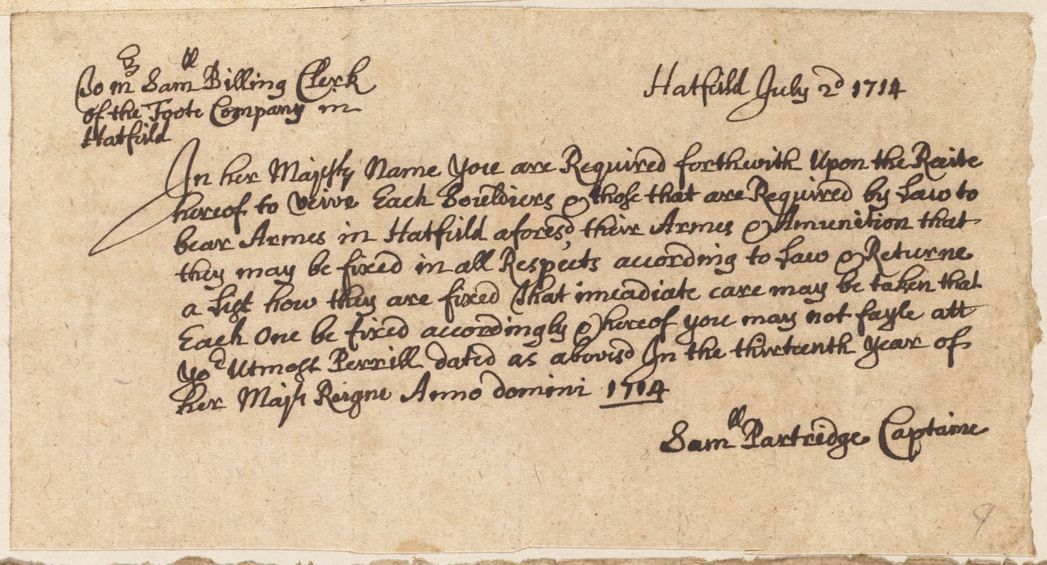 From Captain Samuel Partridge to Samuel Billing, Clerk of the Foote Company, to list militia members and equipment (?), 1714
