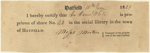 "Receipt, Daniel White holds share 23 in the ""social library"" in Hatfield, June 10, 1829"