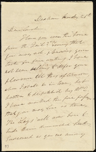 Letter from Edmund Quincy, Dedham, [Mass.], to Caroline Weston, Monday, 26th