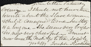 Fragment of letter from Joseph Ricketson, [New Bedford, Mass.?], to Deborah Weston, [no date]