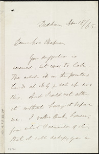Letter from Edmund Quincy, Dedham, [Mass.], to Maria Weston Chapman, Apr[il] 18 / [18]65
