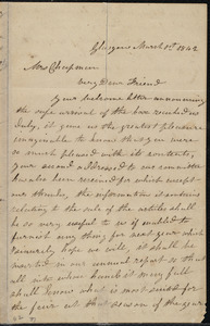 Letter from Mrs. Mary Welsh, Glasgow, [Scotland], to Maria Weston Chapman, March 1st, 1842