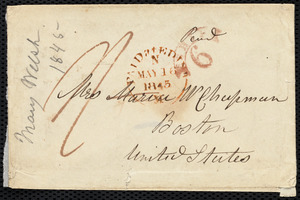 Letter from Mrs. Mary Welsh, Montpelier, Edinburgh, [Scotland], to Maria Weston Chapman, May 15th, 1845