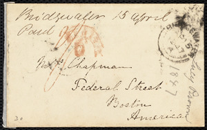 Letter from Lucy Browne, Riverside, Bridgwater, [England], to Maria Weston Chapman, April 14th, 1847