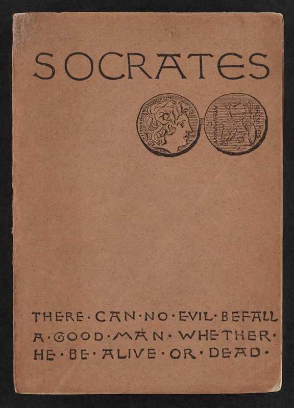 Socrates. : A translation of the Apology, Crito, and parts of the Phaedo of Plato. [Front cover]