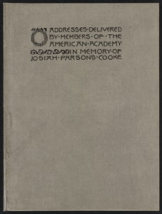 Addresses delivered by members of the American Academy in memory of Josiah Parsons Cooke [Front cover]