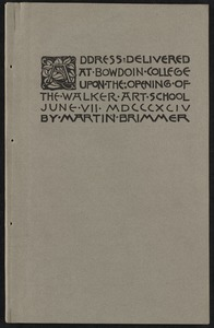 Address delivered at Bowdoin College upon the opening of the Walker art school [Front cover]