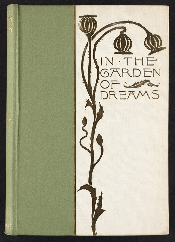In the garden of dreams : lyrics and sonnets [Front cover] - Digital ...