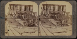 Skeleton of the famous Fairmount Hotel, gutted by the great fire, San Francisco, Cal.