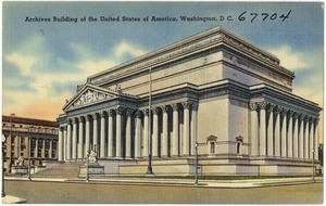 Archives Building of the United States of America, Washington, D. C.