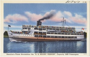 "America's finest streamliner the ""S. S. Mount Vernon"", capacity 2400 passengers"