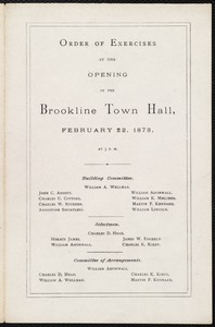 Program for exercises at the opening of the Brookline Town Hall, 2/22/1873