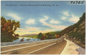 The narrows -- Between Moundsville & Wheeling, W. Va.