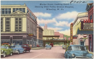 Market Street, looking south -- Showing Ohio Valley General Hospital, Wheeling, W. Va.