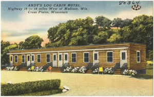 Andy's Log Cabin Motel, Highway 14 - 14 miles west on Madison, Wis., Cross Plains, Wisconsin