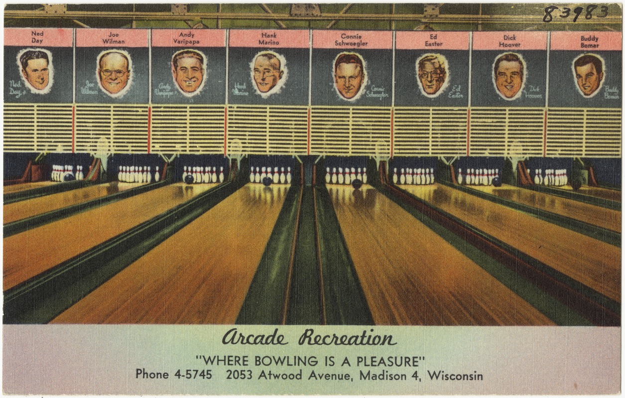 "Arcade Recreation, ""Where bowling is a pleasure,"" 2053 Atwood Avenue, Madison 4, Wisconsin"